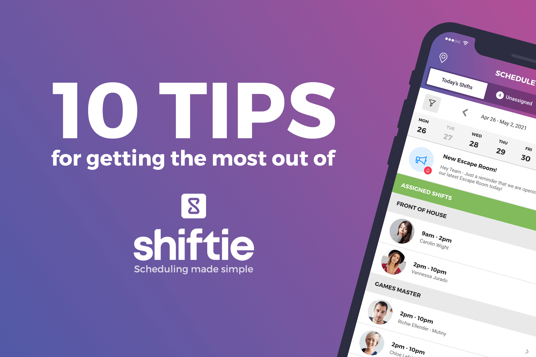 Our Top 10 Tips For Getting The Most Out Of Shiftie