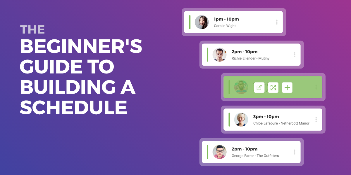 The Beginner's Guide To Building A Schedule
